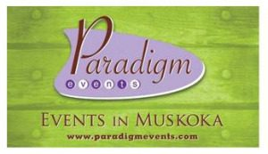 Paradigm Events in Muskoka