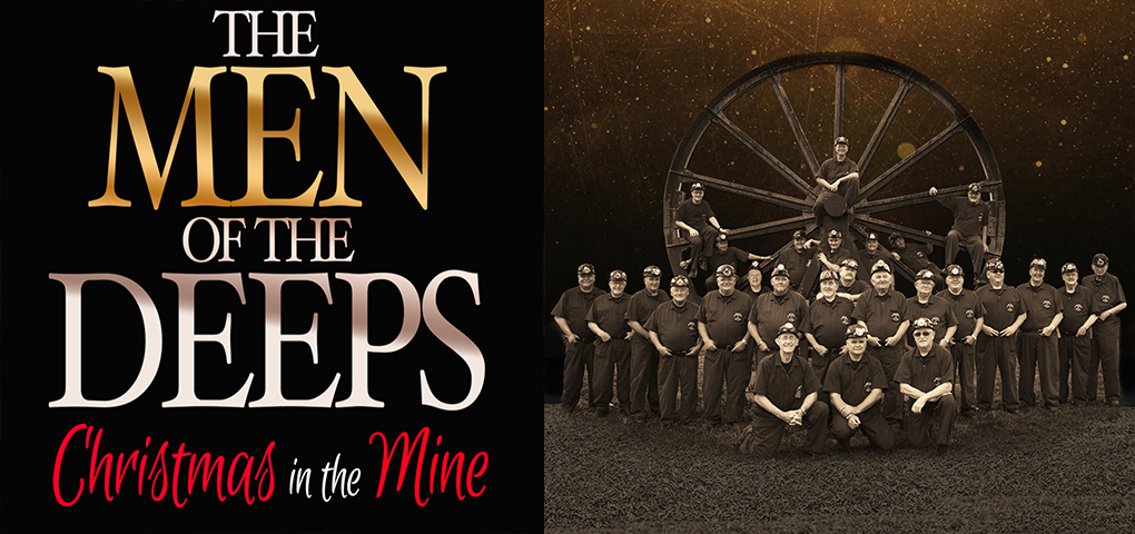 Men of the Deeps Christmas in the Mine Performance